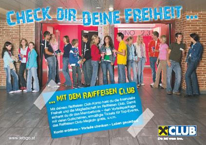 Check dir deine Freiheit .... mit dem Raiffeisen Club